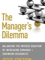 Book cover, The Manager's Dilemma, by Jesse Sostrin