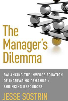 The Manager's Dilemma, a new book by Jesse Sostrin