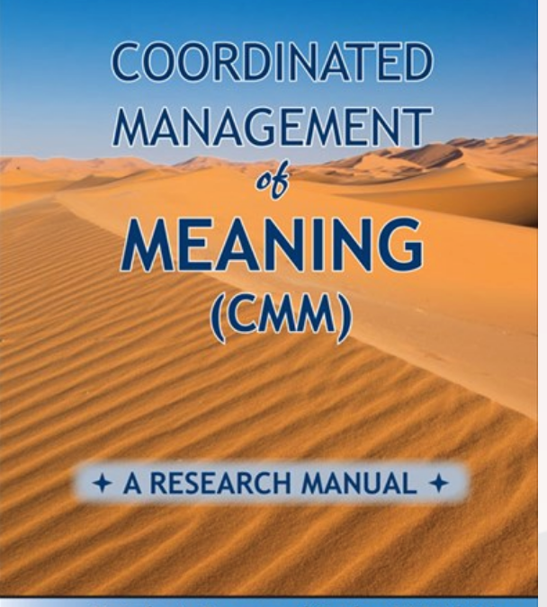 Coordinated management of meaning (CMM): A research manual.