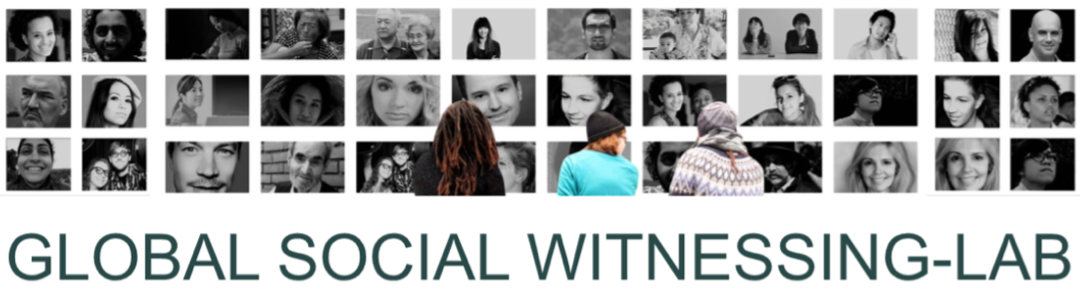 Global Social Witnessing Lab: Conference and interviews